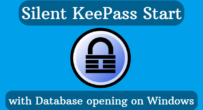 Silent KeePass Start with Database opening on Windows