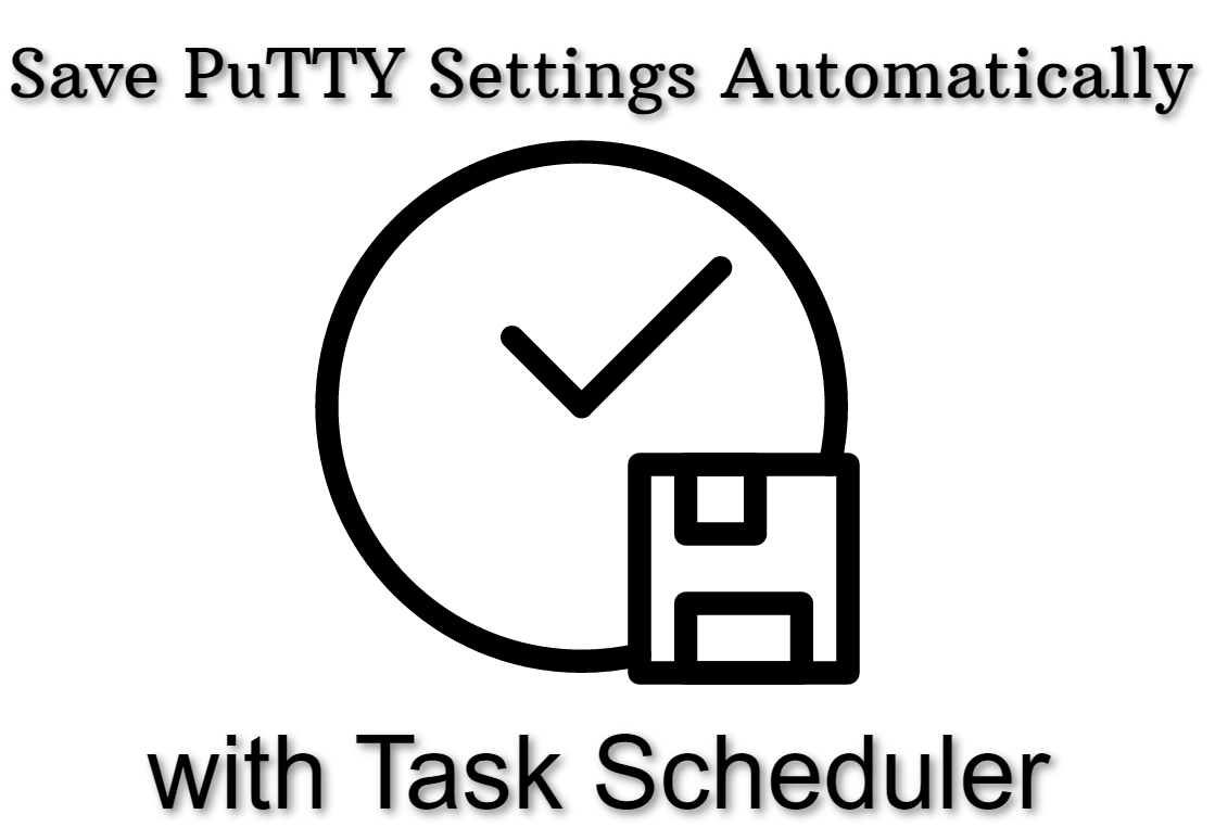 Save PuTTY Settings Automatically